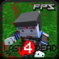Last4Dead FPS正式版