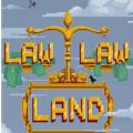 Law Law Land游戏