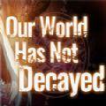 我們的世界尚未腐朽游戲