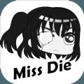 Miss Die游戏