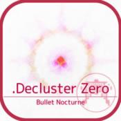 .Decluster零:弹丸夜曲